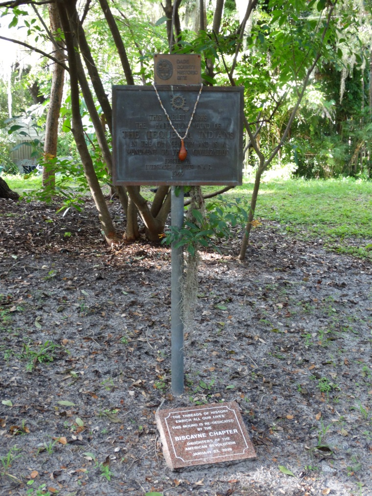 This tablet marks the habitation mound of the Tequesta Indian